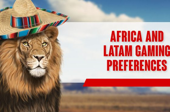 [FRESH THOUGHTS] Some thoughts on Africa and Latam gaming preferences