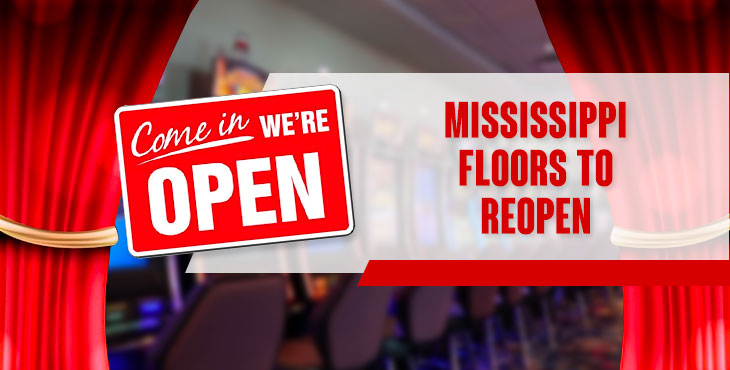 Gaming is slowly getting back : Mississippi floors to reopen